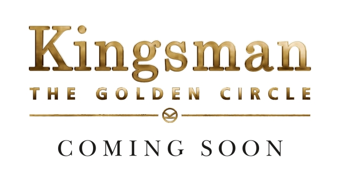 Trailer Drop: Kingsman The Golden Circle
