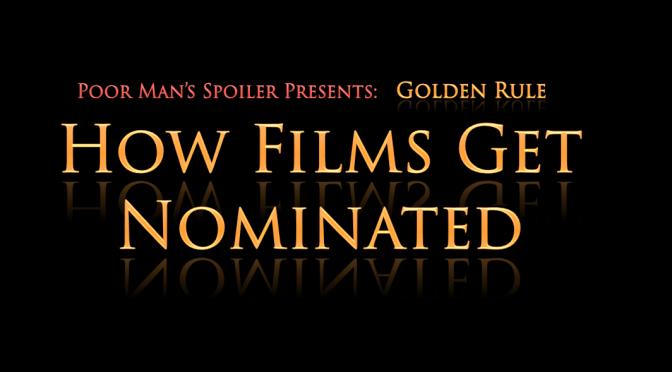 Golden Rule: How Films Get Nominated for Oscars