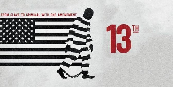 """13th"" – Where do we begin?"